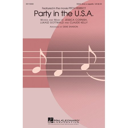 Hal Leonard Party In The U S A   From Pitch Perfect  Ssaa Div A Cappella By Miley Cyrus Arranged By Deke Sharon