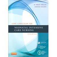 Core Curriculum for Neonatal Intensive Care Nursing (Paperback)