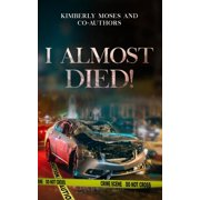 I Almost Died - eBook