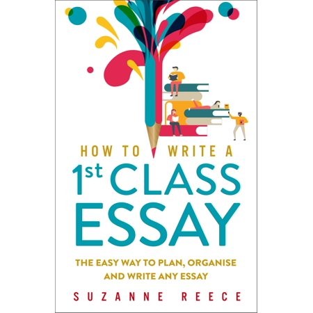How To Write A 1st Class Essay - eBook