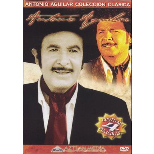 Antonio Aguilar Coleccion Clasica (Spanish) by GROUNDZERO ENTERTAINMENT