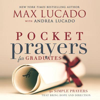 Pocket Prayers for Graduates : 40 Simple Prayers That Bring Hope and