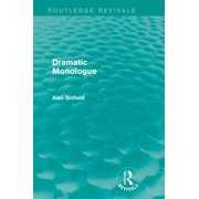 Dramatic Monologue (Routledge Revivals) - eBook