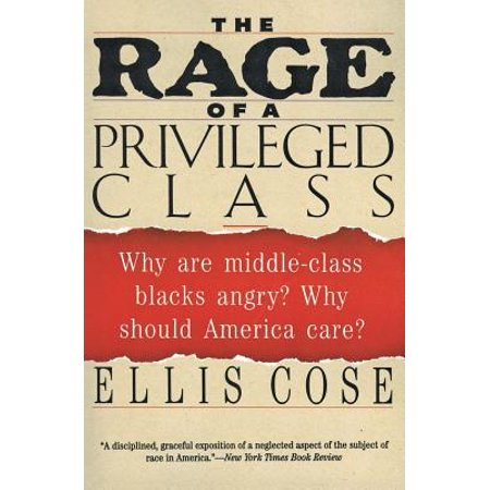 The Rage of a Privileged Class : Why Do Prosperouse Blacks Still Have the (Does First Class Mail Have Tracking Number)