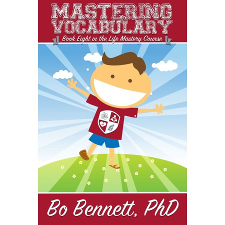 Mastering Vocabulary: Book Eight in the Life Mastery Course - eBook