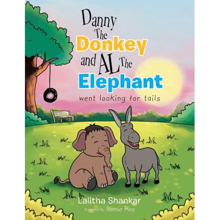 Danny the Donkey and Al the Elephant Went Looking for Tails](Elephant Tail)