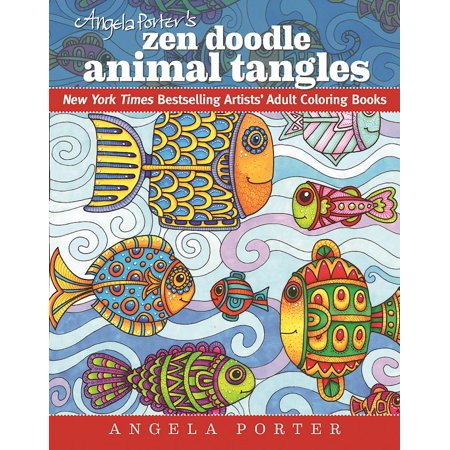 Dynamic Adult Coloring Books: Angela Porter's Zen Doodle Animal Tangles: New York Times Bestselling Artists' Adult Coloring Books (Paperback)