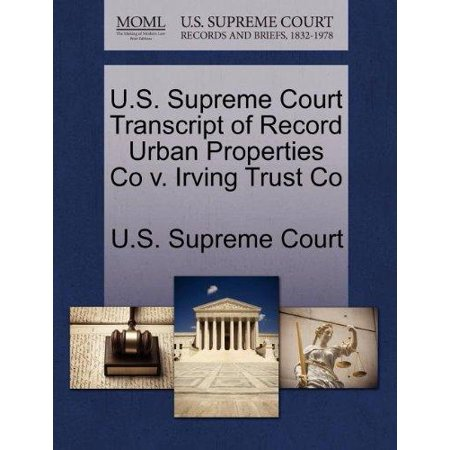 U S  Supreme Court Transcript Of Record Urban Properties Co V  Irving Trust Co