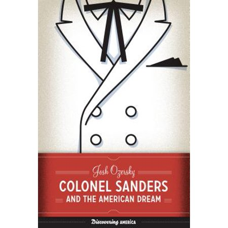 Colonel Sanders and the American Dream ()