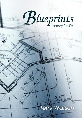 Blueprints (poetry for life)