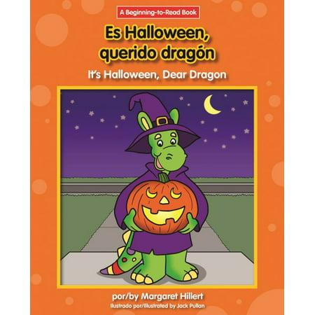 Es Halloween, Querido Dragon/It's Halloween, Dear Dragon