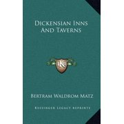 Dickensian Inns and Taverns