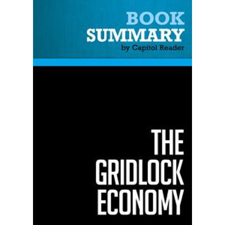 Summary of The Gridlock Economy: How Too Much Ownership Wrecks Markets, Stops Innovation, and Costs Lives - Michael Heller - eBook - How Much Does Tulle Cost