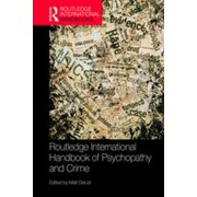 Routledge International Handbook of Psychopathy and Crime - eBook