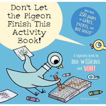 Don't Let the Pigeon Finish This Activity Book! (Pigeon series) - Halloween Activities For The Elderly