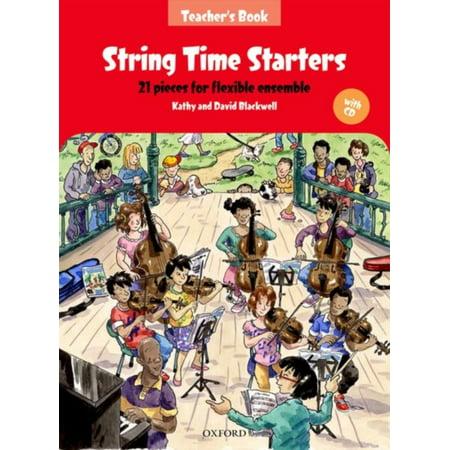 String Time Starters Teacher's book + CD 21 pieces for flexible ensemble (Pack) (String Time Ensembles) (Paperback) ()