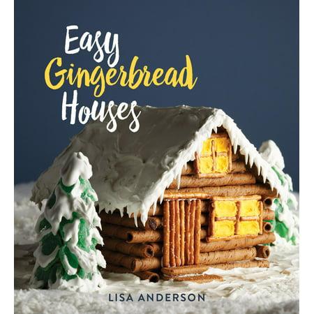 Easy Gingerbread Houses : Twenty-Three No-Bake Gingerbread Houses for All Seasons - Gingerbread Craft