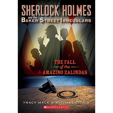Sherlock Holmes and the Baker Street Irregulars #1: The Fall of the Amazing (Sherlock Holmes And The Baker Street Irregulars)
