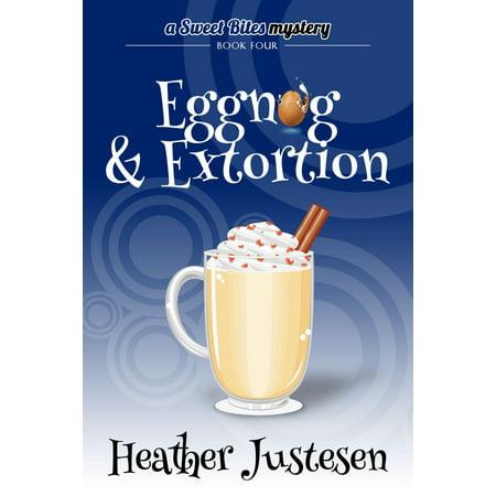 Eggnog & Extortion - eBook](Halloween Eggnog)