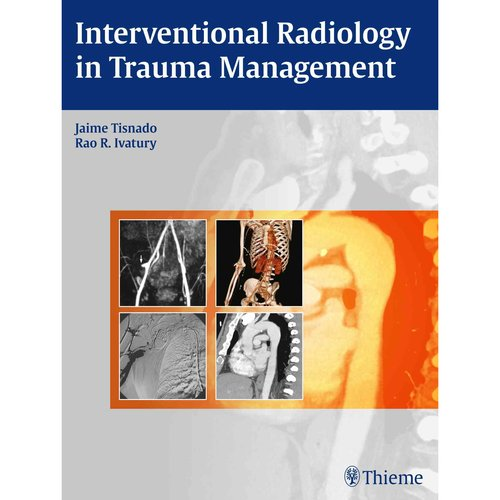 Interventional Radiology in Trauma Management