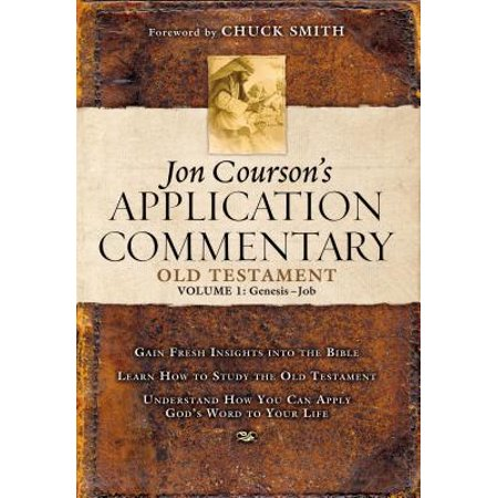 Jon Courson's Application Commentary : Volume 1, Old Testament, (Best Old Testament Commentary)