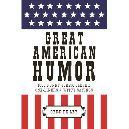 Halloween Humour Jokes (Great American Humor : 1000 Funny Jokes, Clever One-Liners & Witty)