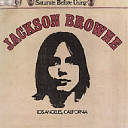 Jackson Browne (Saturate Before Using) (Jackson Browne Rock Elite Best Of Jackson Browne Live)