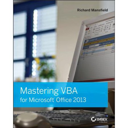 Mastering VBA for Microsoft Office 2013 ()