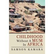 Childhood Without a Mum in Africa