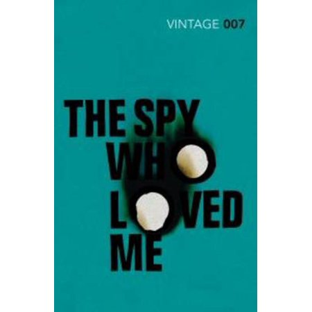 James Bond Books: The Spy Who Loved Me. Ian Fleming (Paperback)