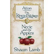 Allon - The King's Children - Necie and the Apples