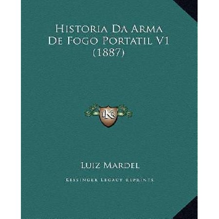 Historia Da Arma De Fogo Portatil V1  1887