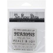 """Two Paper Divas Clear Stamps 6""""X4.5""""-Peace & Joy"""