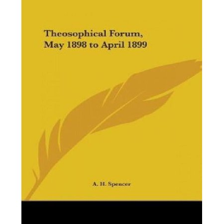Theosophical Forum, May 1898 to April 1899 - image 1 of 1