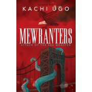 Mewranters: Attack of the Sea Monster