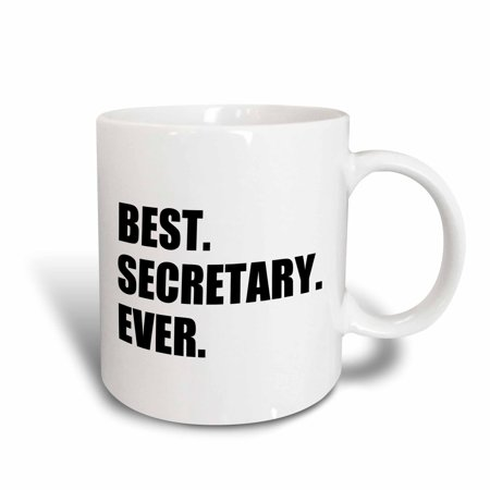 3dRose Best Secretary Ever, fun gift for talented secretaries, black text, Ceramic Mug,