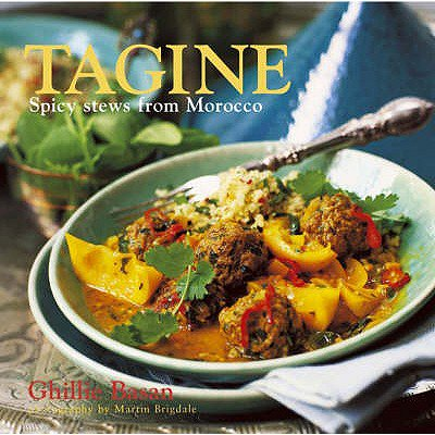 Tagine : Spicy Stews from Morocco Books : Tagine: Spicy stews from Morocco (Hardcover)