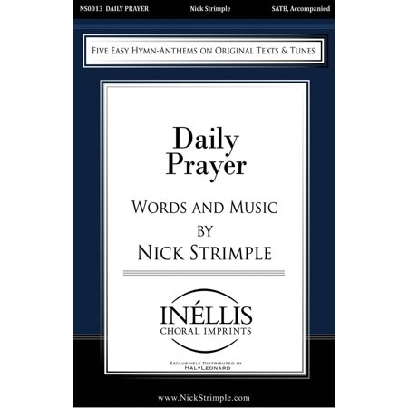 Pavane Daily Prayer (Five Easy Hymn Anthems on Original Texts and Tunes) SATB composed by Nick Strimple