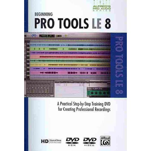 Alfred's Pro-Audio -- Protools Le 8: A Practical Step-By-Step Training DVD for Creating Professional Recordings, DVD