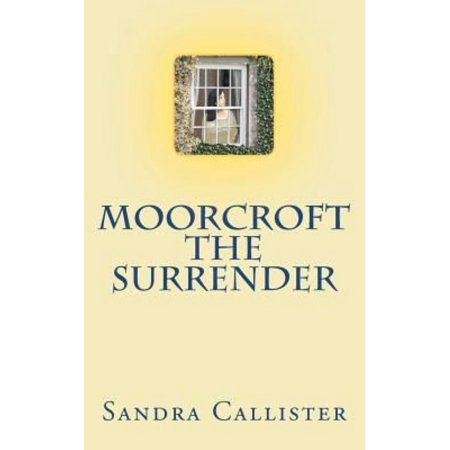 Moorcroft the Surrender