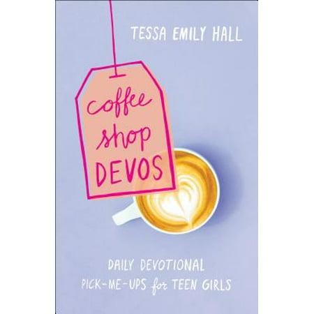 Coffee Shop Devos : Daily Devotional Pick-Me-Ups for Teen