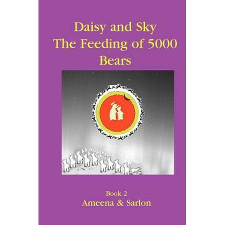 Daisy & Sky : The Feeding of 5000 Bears