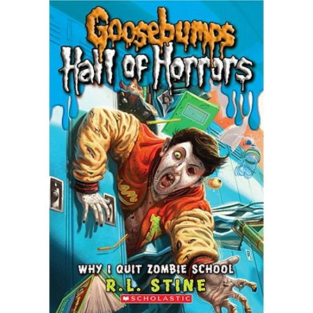 Why I Quit Zombie School - Zombie Halloween Rl Stine