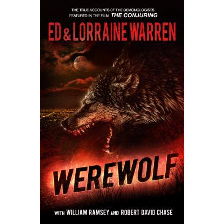Werewolf : A True Story of Demonic Possession