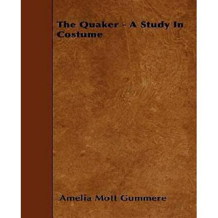 The Quaker - A Study in Costume