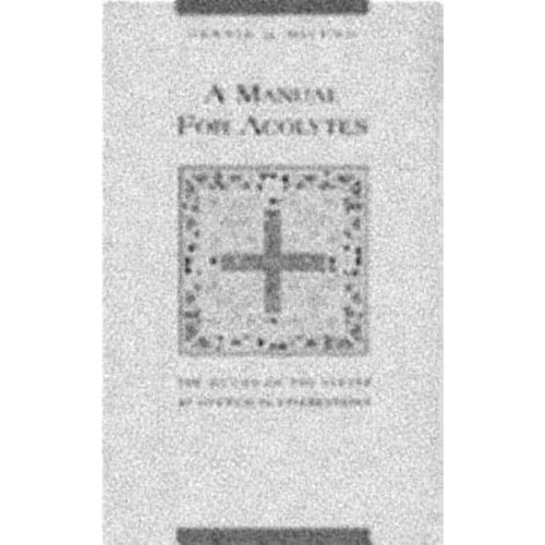 Manual for Acolytes