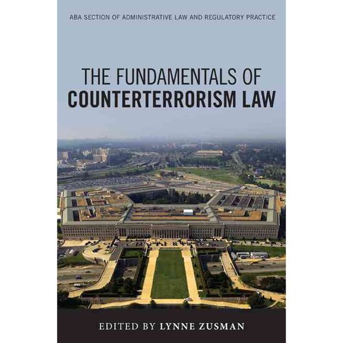 The Fundamentals of Counterterrorism Law