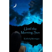 Until the Morning Sun - eBook