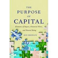 The Purpose of Capital - eBook