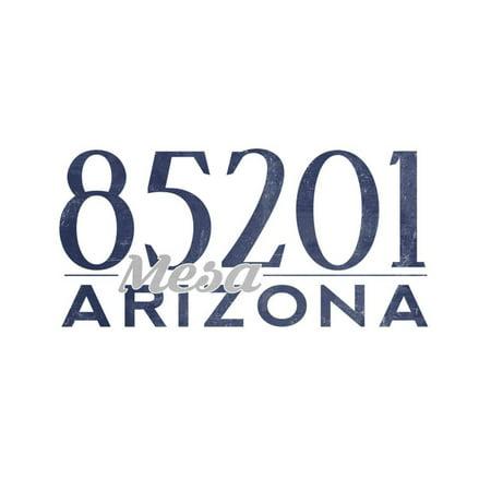 Mesa, Arizona - 85201 Zip Code (Blue) Print Wall Art By Lantern Press